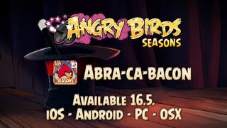 A Magical Angry Birds Seasons Update: Abra-Ca-Bacon coming