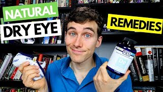 Dry Eyes Natural Remedies - Dry Eye Home Remedy