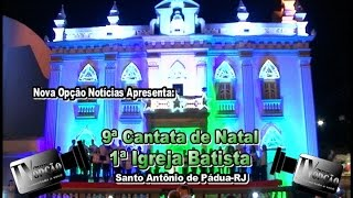 Mensageiros de Cristo-9ªCantata de Natal da 1ª Igreja Batista de Pádua-RJ