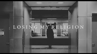 Passenger - Losing My Religion (Cover)