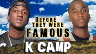 K CAMP - BeforeThey Were Famous - Cut Her Off