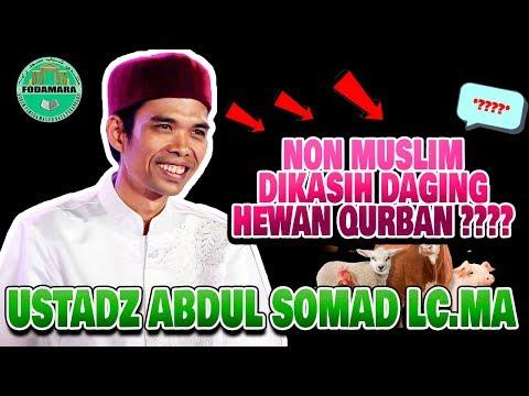 Apakah Non Muslim Boleh Menerima Daging Qurban Ustadz Abdul Somad