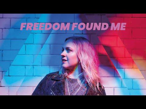 Freedom Found Me