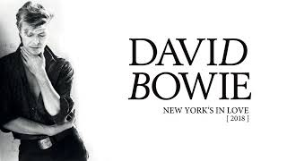 David Bowie   New York's In Love, 2018 (Official Audio)