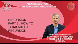 Lecture 11 : Recursion Part 3 : How to think about recursion