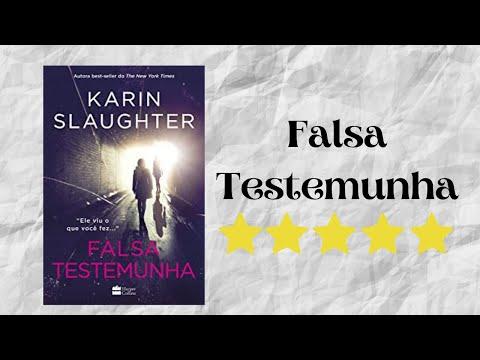 Resenha #79 - Falsa Testemunha de Karin Slaughter