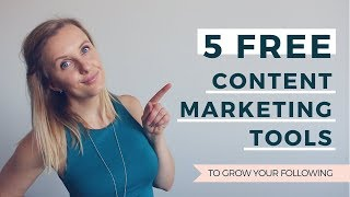 5 FREE CONTENT MARKETING TOOLS (TO GROW YOUR FOLLOWING) / EP 15