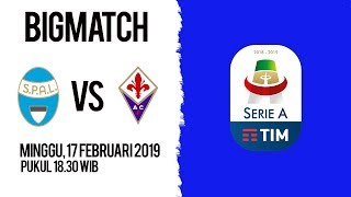 Live Streaming dan Jadwal Pertandingan SPAL Vs Fiorentina di HP via MAXStream beIN Sport