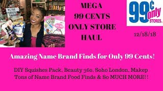 Mega 99 Cents Only Store Haul 12/18/18~All NEW Items Tons of Name Brand Finds for Only 99 Cents ❤️