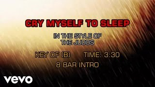 The Judds - Cry Myself To Sleep (Karaoke)