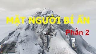 GTA 5 Online - Đi Tìm Mặt Người Bí Ẩn Trên Núi (Phần 2)