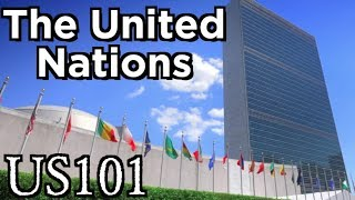 What Does the United Nations Do? - US 101