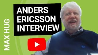 ANDERS ERICSSON on Deliberate Practice & The 10000 Hour Rule [Interview 2018]