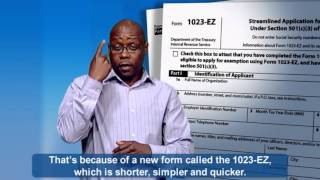 ASL: Form 1023-EZ (Captions & Audio)