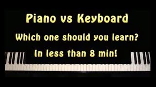 Piano Vs Keyboard - Which One Should You learn in 8 mins!