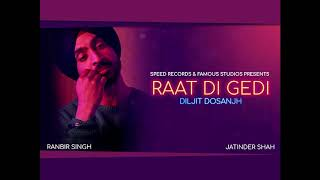 Gambar cover Diljit Dosanjh | Raat Di Gedi | 1 Hour Loop