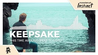 Keepsake - This Time Around (feat. Slyleaf) [Monstercat Release]