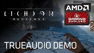 EXCLUSIVE: Lichdom Demo featuring AMD TrueAudio