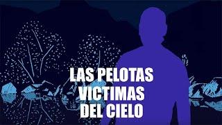 Las Pelotas - Victimas del Cielo (video oficial)