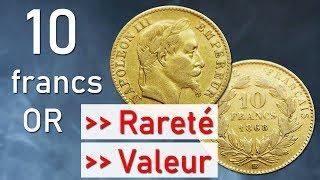Pièces de 10 francs or rareté et valeur