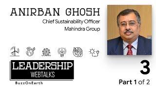 BuzzOnEarth Leadership WebTalks | Anirban Ghosh (Part 1)