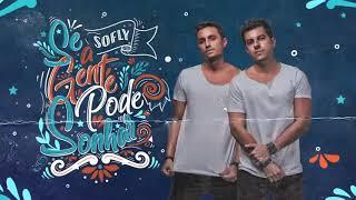 SoFly   Se A Gente Pode Sonhar  (Original Mix)
