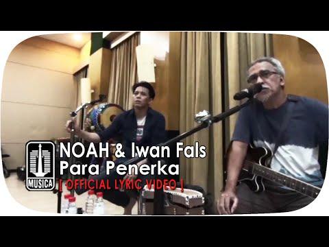 NOAH & Iwan Fals - Para Penerka [Official Lyric Video]