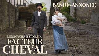 Trailer of L'Incroyable Histoire du facteur Cheval (2019)