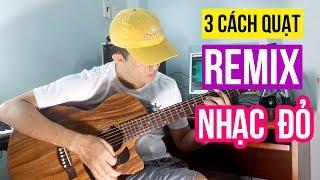 3-cach-quat-remix-nhac-do-se-hoi-han-neu-khong-xem-nhabolero
