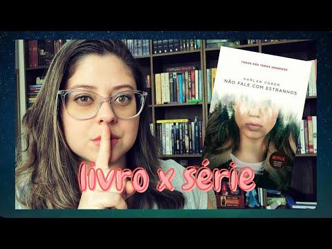 Não Fale com Estranhos [Livro X Série] | Entre Histórias