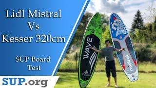 Mistral Lidl vs Kesser 320cm   Günstige Einsteigerboards: Welches ist das bessere?   SUP Board Test