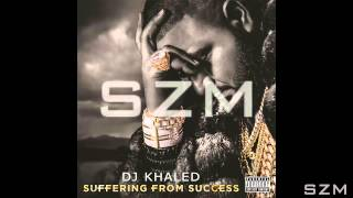 DJ Khaled Ft. Ace Hood & Future - Suffering From Success (Audio)