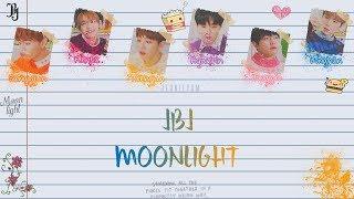 JBJ (Just Be Joyful) - Moonlight [Lyrics Han|Rom   - YouTube