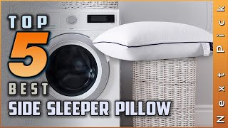 Top 5 Best Side Sleeper Pillows Review in 2020