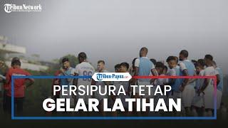 Liga 1 2021 Ditunda, Persipura Tetap Gelar Latihan