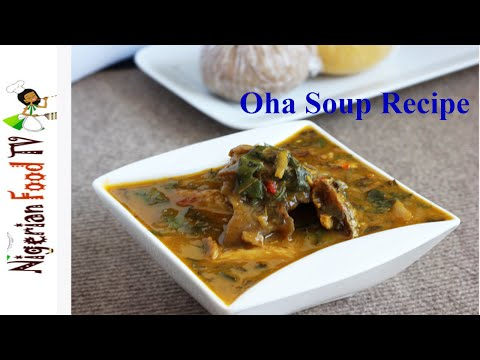 Oha Soup Recipe : How to cook Ora/ Uha Soup