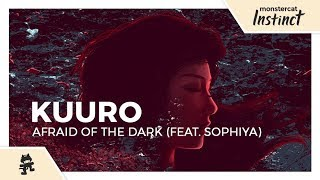 KUURO - Afraid of the Dark (feat. Sophiya) [Official Lyric Video]