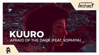 KUURO - Afraid of the Dark (feat. Sophiya) [Official Lyric Video]