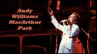 Andy Williams........MacArthur Park.