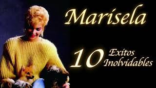 Marisela y 10 Exitos Inolvidables