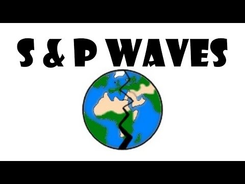 P & S Waves