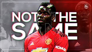 Paul Pogba - Not The Same | HD
