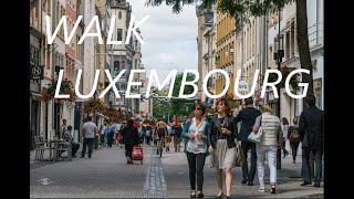 Walk in Luxembourg City