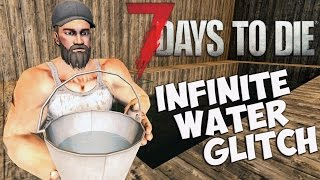7 Days to Die Infinite Water Glitch Guide | How to have infinite water source | 7 Days to Die Tips