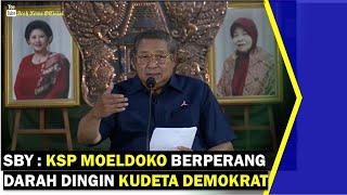 VIDEO - SBY: KSP Moeldoko Berperang Darah Dingin Kudeta Demokrat