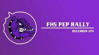FHS PEP RALLY 12/10/19