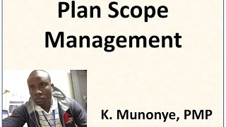 7 Project Scope Management   Plan Scope Management