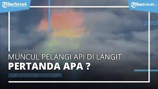 VIRAL! Video Kemunculan Warna-warni di Langit, Berikut Penjelasan dari Lapan