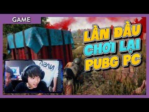 Channy lần đầu chơi lại PUBG PC sau 2 năm và cái kết