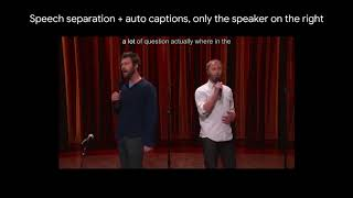 Looking to Listen: Stand-up captions
